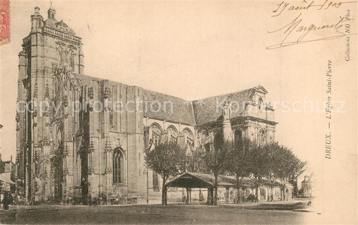 AK / Ansichtskarte Dreux Saint Pierre Kirche Dreux