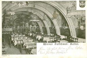 AK / Ansichtskarte Wien Wiener Rathauskeller Restaurant Wien