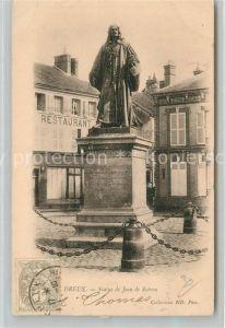 AK / Ansichtskarte Dreux Statue Jean de Rotrou Dreux