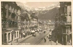 AK / Ansichtskarte Innsbruck Maria Theresien Strasse Innsbruck