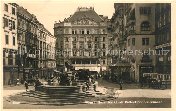 AK / Ansichtskarte Wien Neuer Markt mit Raffael Donner Brunnen Wien