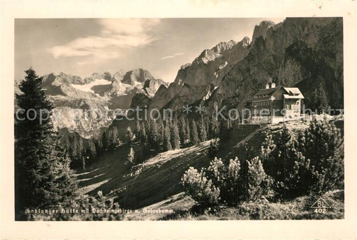 AK / Ansichtskarte Gablonzerhaus Berghuette mit Dachsteingebirge und Gosaukamm Alpenpanorama Gablonzerhaus
