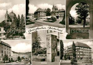 AK / Ansichtskarte Burtscheid_Aachen St Johann Kirche Abteitor Kurgarten Landesbad Brunnen Prinzen  und Goldmuehlenbad Burtscheid Aachen