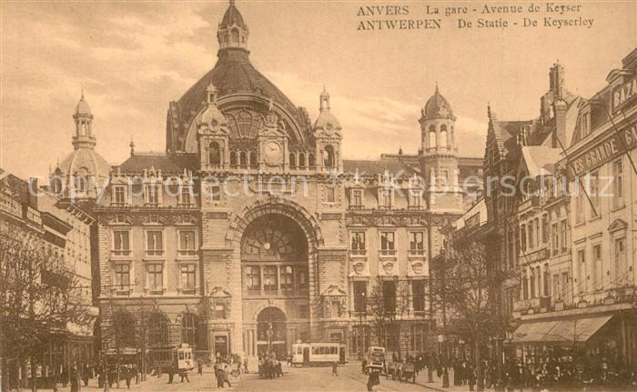 AK / Ansichtskarte Anvers_Antwerpen La Gare Avenue de Keyser Bahnhof Anvers Antwerpen