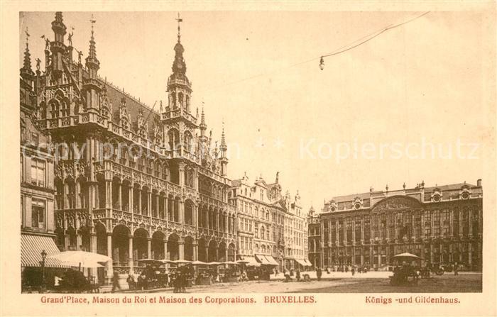 AK / Ansichtskarte Bruxelles_Bruessel Grand Place Maison du Roi et Maison des Corporations Bruxelles_Bruessel