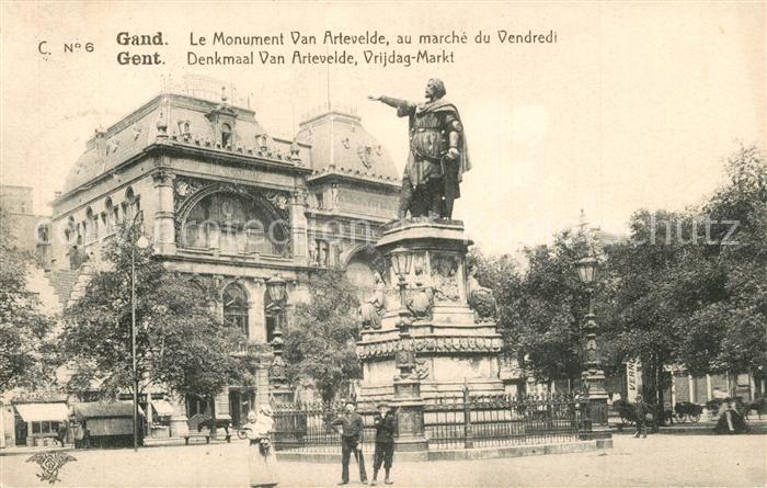 AK / Ansichtskarte Gand_Belgien Monument Van Artevelde Marche du Vendredi Gand Belgien