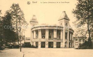 AK / Ansichtskarte Gand_Belgien le Casino Ambulance de la Croix Rouge Gand Belgien
