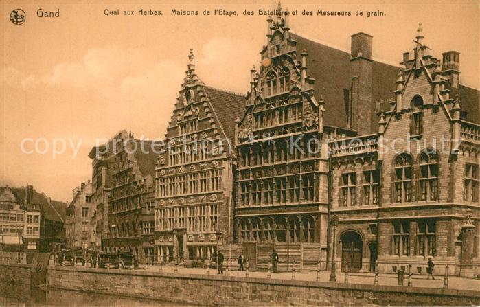AK / Ansichtskarte Gand_Belgien Quai aux Herbes Maison de l Etape des Bateliers et des Mesureurs de grain Serie Gand No. 29 Gand Belgien