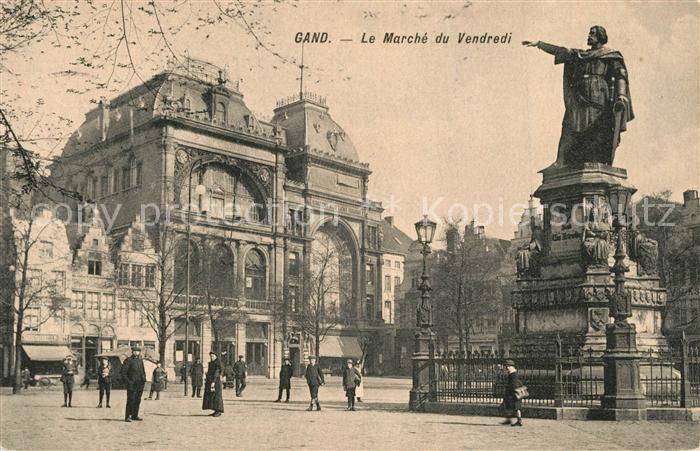 AK / Ansichtskarte Gand_Belgien Marche du Vendredi Monument Statue Gand Belgien