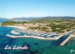 AK / Ansichtskarte La_Londe les Maures Fliegeraufnahme mit Hafen La_Londe les Maures
