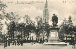 AK / Ansichtskarte Anvers_Antwerpen La place verte avec Statue Rubens et Fleche de la Cathedrale Anvers Antwerpen