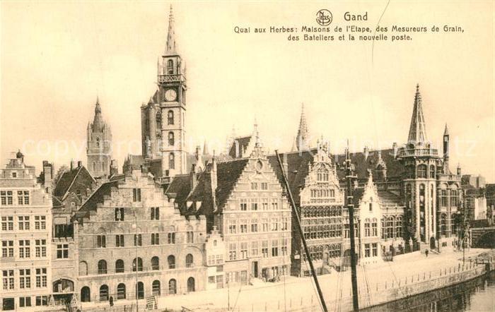 AK / Ansichtskarte Gand_Belgien Quai aux Herbes Maisons de l Etape des Mesureurs de Grain des Bateliers et la nouvelle poste Gand Belgien
