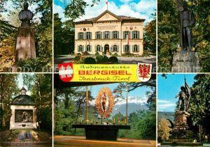 AK / Ansichtskarte Innsbruck Ruhmesstaette Bergisel Denkmal Kaiser Karl I Museum Denkmal Kaiser Franz Josef I Ehrengrabmal Kaiserjaeger Gedaechtniskapelle Andreas Hofer Denkmal Innsbruck