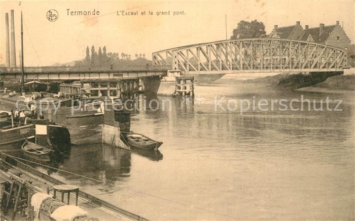 AK / Ansichtskarte Termonde Escaut et le grand pont Termonde