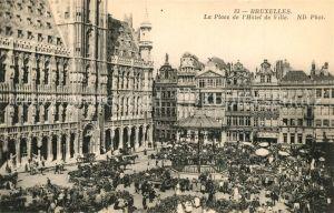 AK / Ansichtskarte Bruxelles_Bruessel Place de l Hotel de Ville Bruxelles_Bruessel