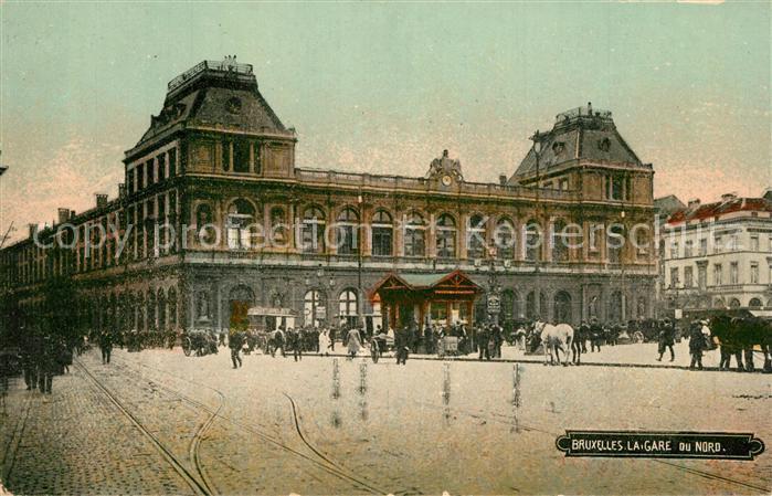 AK / Ansichtskarte Bruxelles_Bruessel Gare du Nord Bahnhof Bruxelles_Bruessel