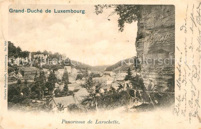 AK / Ansichtskarte Luxembourg_Luxemburg Grand Duche Panorama de Larochette Luxembourg Luxemburg