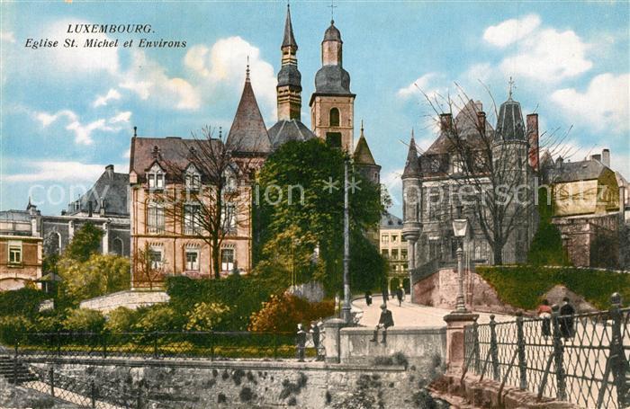 AK / Ansichtskarte Luxembourg_Luxemburg Eglise St. Michel et Environs Luxembourg Luxemburg