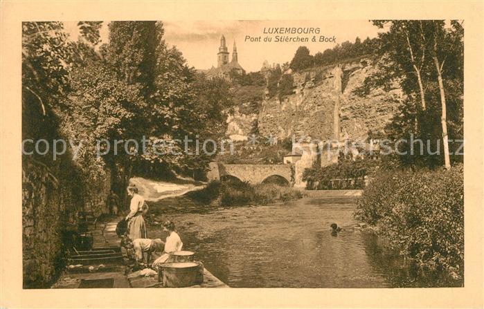 AK / Ansichtskarte Luxembourg_Luxemburg Pont du Stierchen und Bock Waschfrauen Luxembourg Luxemburg
