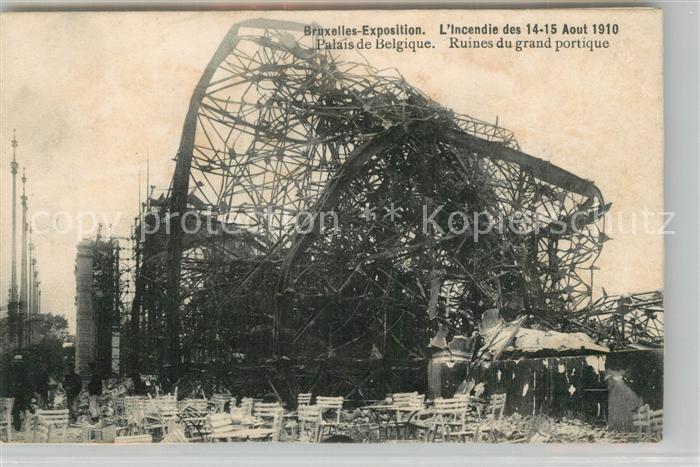 AK / Ansichtskarte Bruxelles_Bruessel Incendie des Aout 1910 Palais de Belgique Ruines du grand portique Bruxelles_Bruessel