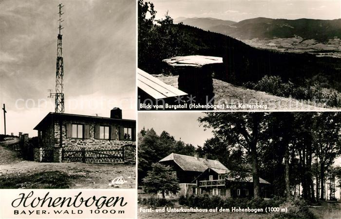 AK / Ansichtskarte Bayerischer_Wald Hohenbogen Blick vom Burgstall zum Kaitersberg Forst und Unterkunftshaus Bayerischer Wald