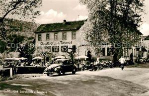 AK / Ansichtskarte Lorsbach Gasthof zum Taunus Lorsbach