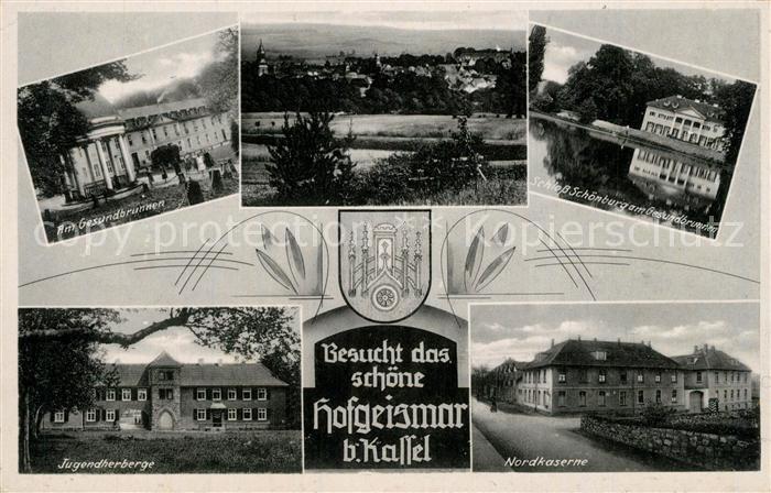 AK / Ansichtskarte Hofgeismar Gesundbrunnen Schloss Schoenburg Jugendherberge Nordkaserne Hofgeismar