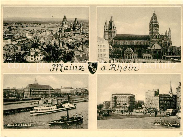 AK / Ansichtskarte Mainz_Rhein Stadtpanorama Dom Rheindampfer Schloss Bahnhofsplatz Mainz Rhein
