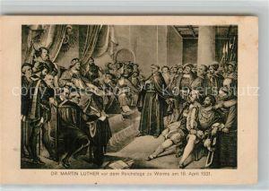 AK / Ansichtskarte Worms_Rhein Dr Martin Luther vor dem Reichstage zu Worms 18. April 1521 Gemaelde Worms Rhein