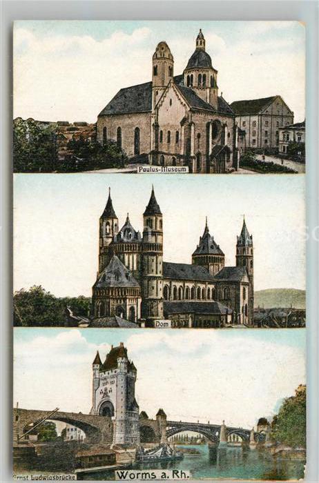 AK / Ansichtskarte Worms_Rhein Paulus Museum Dom Ernst Ludwigsbruecke Worms Rhein