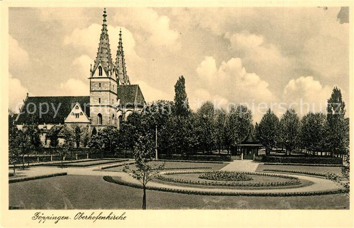 AK / Ansichtskarte Goeppingen Oberhofenkirche Park Goeppingen