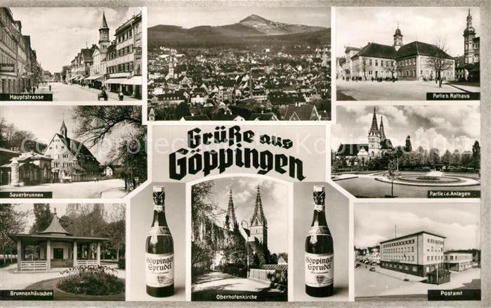 AK / Ansichtskarte Goeppingen Hauptstrasse Sauerbrunnen Brunnenhaeuschen Stadtpanorama Rathaus Park Oberhofenkirche Postamt Flasche Goeppinger Sprudel Goeppingen