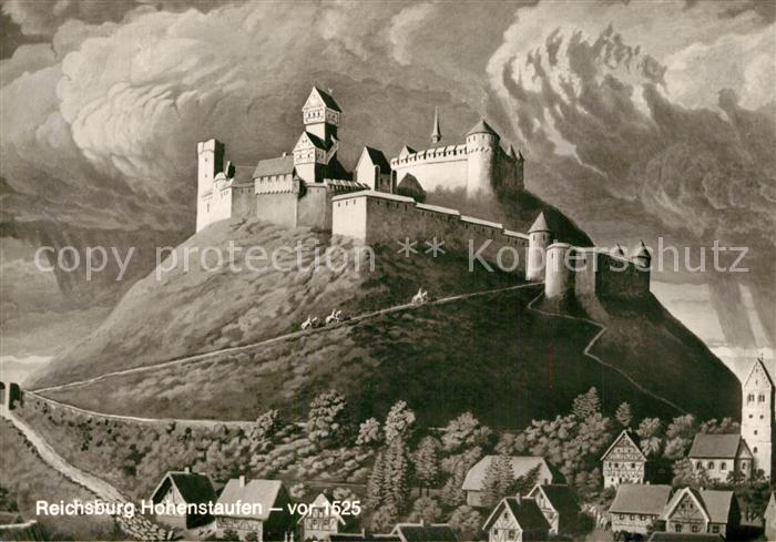 AK / Ansichtskarte Hohenstaufen Reichsburg vor 1525 Kuenstlerkarte Hohenstaufen