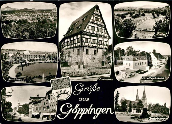 AK / Ansichtskarte Goeppingen Stadtpanorama Stadthalle Storchenhaus Fachwerk Freibad Christophsbad Oberhofenkirche Bromsilber Goeppingen