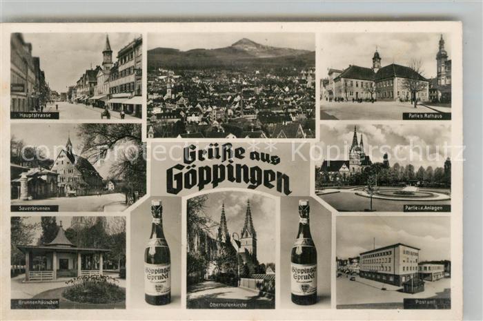 AK / Ansichtskarte Goeppingen Hauptstrasse Sauerbrunnen Brunnenhaeuschen Rathaus Postamt Oberhofenkirche Goeppinger Sprudel Flasche Goeppingen