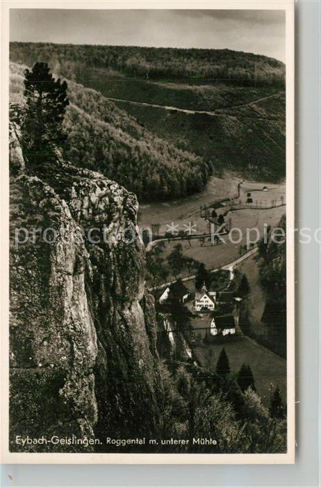 AK / Ansichtskarte Eybach_Geislingen_Steige Felsen Talblick Roggental mit unterer Muehle Schwaebische Alb Eybach_Geislingen_Steige
