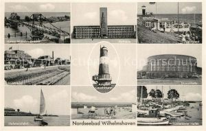 AK / Ansichtskarte Wilhelmshaven Kaiser Wilhelm Bruecke Rathaus Suedstrand Arngast Leuchtturm Strandhalle Hafeneinfahrt Geniusbank Ruestersieler Hafen Wilhelmshaven