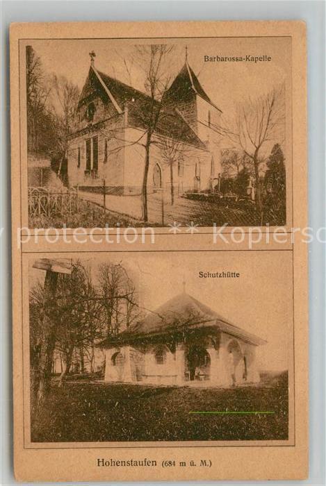 AK / Ansichtskarte Hohenstaufen Barbarossa Kapelle Schutzhuette Hohenstaufen