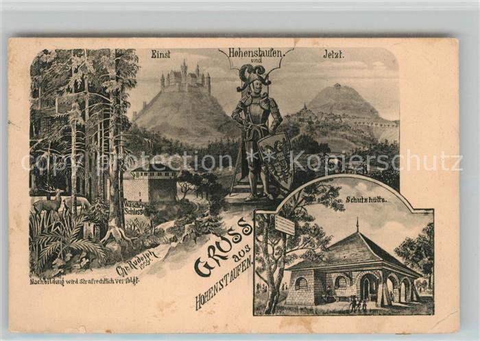 AK / Ansichtskarte Hohenstaufen Einst und Jetzt Schutzhuette Wasserschloss Wild Kuenstlerkarte Hohenstaufen