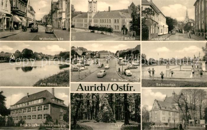 AK / Ansichtskarte Aurich_Ostfriesland Wilhelmstr Schloss Hafenstr Hafen Markt Badeanstalt Berufsschule Upstalsboome Gymnasium Aurich_Ostfriesland 0