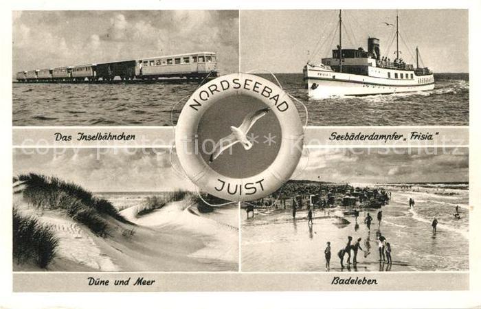 AK / Ansichtskarte Insel_Juist Inselbaehnchen Seebaederdampfer Frisia Duene Meer Badeleben Insel_Juist 0