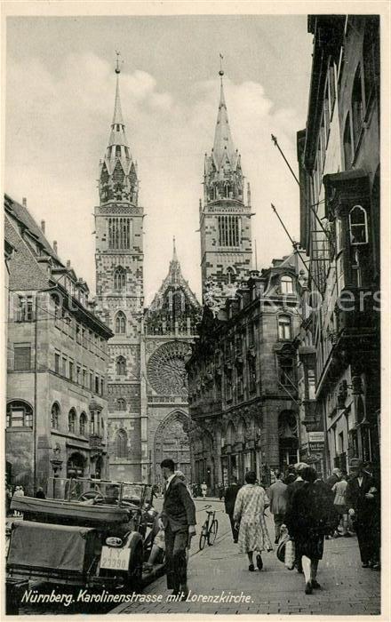 AK / Ansichtskarte Nuernberg Karolinenstrasse mit Lorenzkirche Nuernberg 0