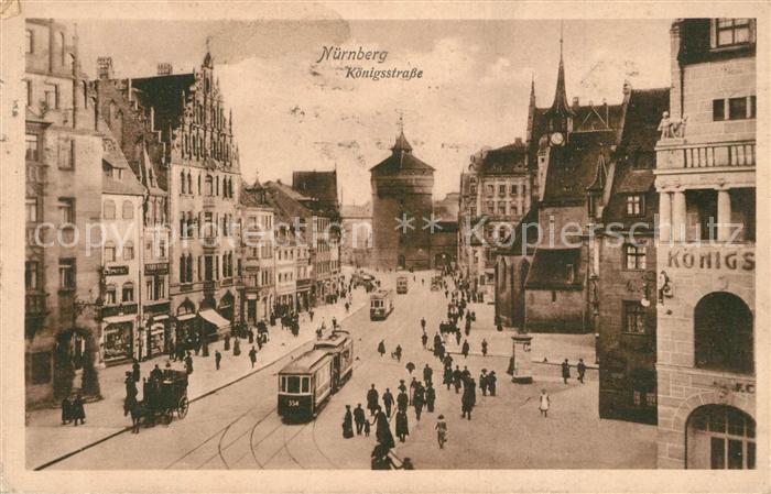 AK / Ansichtskarte Nuernberg Koenigsstrasse Nuernberg 0