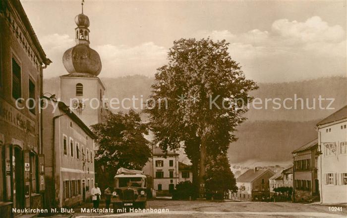 AK / Ansichtskarte Neukirchen_Heilig_Blut Marktplatz mit Hohenbogen Neukirchen_Heilig_Blut