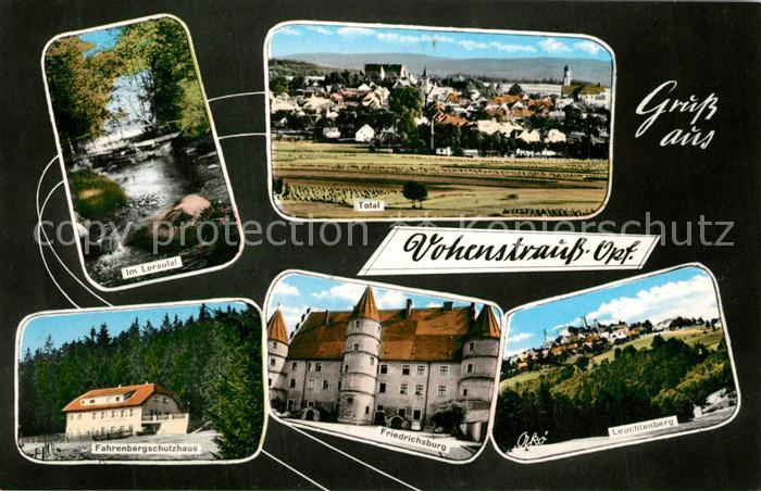 AK / Ansichtskarte Vohenstrauss Lerautal Total Fahrenbergschutzhaus Friedrichsburg Leuchtenberg Vohenstrauss 0