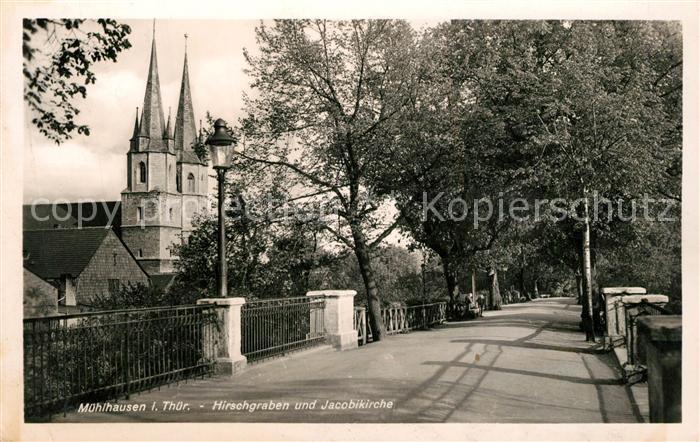 AK / Ansichtskarte Muehlhausen_Thueringen Hirschgraben und Jacobikirche Muehlhausen Thueringen 0