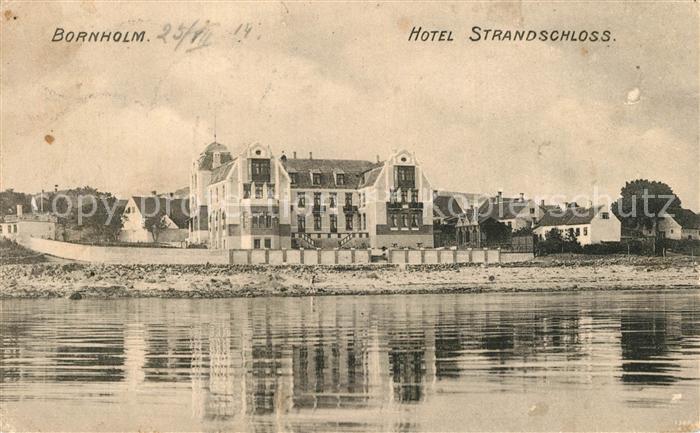 AK / Ansichtskarte Bornholm Hotel Strandschloss Bornholm 0