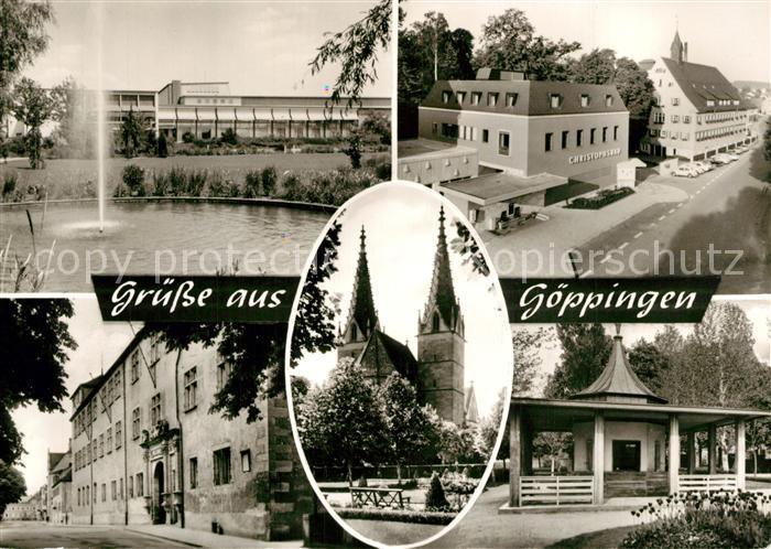 AK / Ansichtskarte Goeppingen Stadthalle Fontaene Christophsbad Brunnenhaus Schloss Oberhofenkirche Bromsilber Goeppingen 0