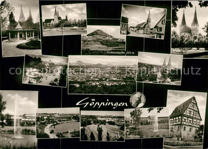 AK / Ansichtskarte Goeppingen Brunnenhaus Oberhofenkirche Stadthalle Park Fachwerkhaus Panorama mit Hohenstaufen Bromsilber Goeppingen