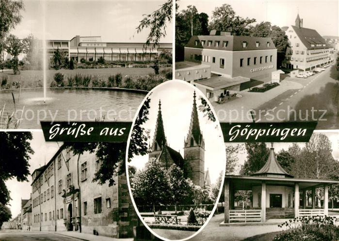AK / Ansichtskarte Goeppingen Stadthalle Fontaene Christophsbad Brunnenhaus Schloss Oberhofenkirche Goeppingen